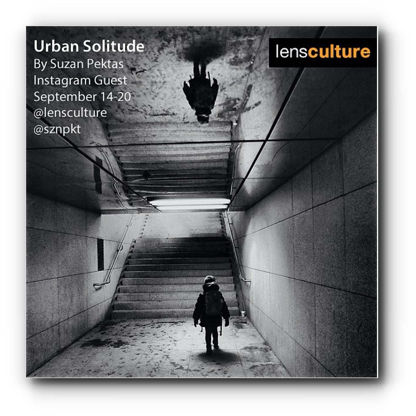 LensCulture takeover Urban Solitude - September, 2015